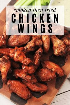This simple two step process for smoked then fried chicken wings is a winner! Slow smoked, tender chicken wings with extra crispy skin! Smoke Chicken Wings Recipe, Smoked Chicken Wings, Fried Chicken Wings, Bbq Chicken, Grilled Chicken Recipes, Chicken Wing Recipes, Grilled Food, Honey Bbq Wings, Cookout Menu