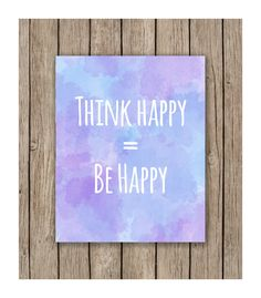 Watercolor Think Happy = Be Happy Design Printable wall art instant download, Print Wall Art,  Bedroom Decor, Nursery Art by LunaSavita on Etsy