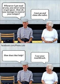 Laugh out loud funny, Marriage humor. That's gonna be me when I get old.. Pahahaha