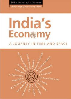 India's Economy..  Provides insights into India's development journey through time and space - the successes and failures, and the challenges emerging from integration with the world economy..  http://www.eurospanbookstore.com/
