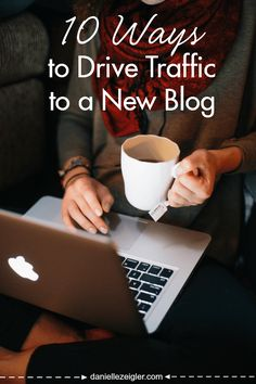 10 Ways to Drive Traffic to a New Blog through community building and outreach via social media marketing.