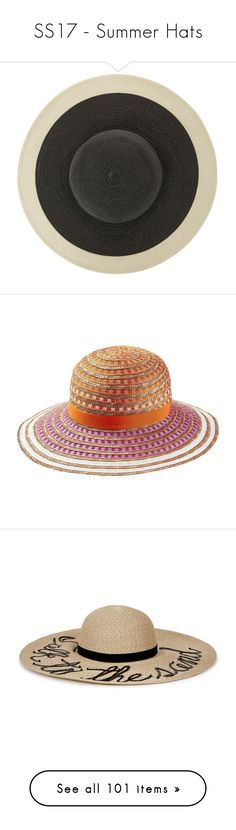 """SS17 - Summer Hats"" by foolsuk ❤ liked on Polyvore featuring accessories, hats, paper hats, flop hat, sun blocking hats, sun hat, floppy sun hat, multicolored, beach sun hat and colorful hats"