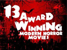 13 Award Winning Modern Horror Movies Infographic: Check out this unique looking infographic featuring 13… #PansLabyrinth #LetTheRightOneIn