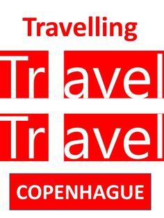 Travelling Travel in Copenhague