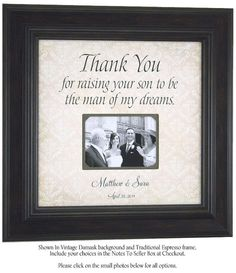 Mother Of The Groom Gift Wedding Photo Frame Father In Laws THANK YOU For RAISING Your Son To Be Man 16x16