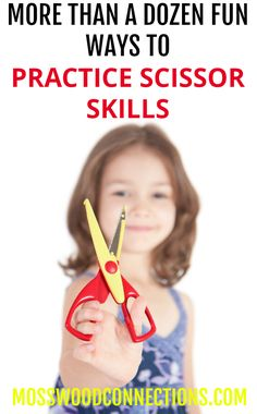 Scissor Skills & Cutting Practice - More Than A Dozen Fun Ways For Kids To Practice Scissor Skills. A collection of scissor and cutting activities. Children learn scissors skills while having fun making crafts and playing with sensory items. Fine motor fun!