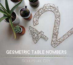 DIY Geometric Table Numbers