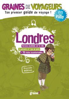 Graines de Voyageurs Londres - ©Editions Graine2