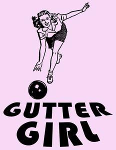 Gutter Girl T-Shirt - Fast Custom Shirts