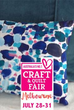 Hand Painting Fabric Workshop Melbourne Craft and Quilt Fair of July by Saffron Craig Craft Fairs, Textile Design, Drink Sleeves, Melbourne, Screen Printing, Print Design, Print Patterns, Workshop, Hand Painted