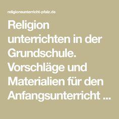 Religion unterrichten in der Grundschule. Vorschläge und Materialien für den Anfangsunterricht (kostenloses PDF) Corona, Teaching Religion, Elementary Schools