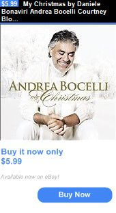 Christmas Songs And Album: My Christmas By Daniele Bonaviri Andrea Bocelli Courtney Blooding (Cd Nov-2009) BUY IT NOW ONLY: $5.99