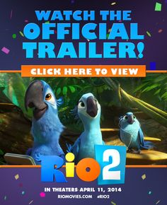New Movie Trailer Available for Rio 2 – #Rio2
