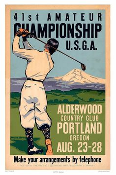 41st championship golfing Portland poster | Headline of Johnny Goodman's 1937 Amateur win at Alderwood