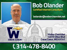 Bob Olander - Internet Salesperson at Weber Chevrolet at I-270 and Olive in Creve Coeur - Your St Louis Chevy Dealer