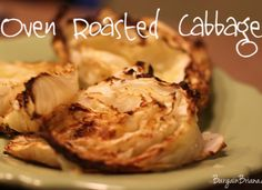 Oven Roasted Cabbage #recipes