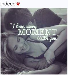 Yes pulkit i love each and every moment wth you.i love you so much. Cute Love Quotes, Love Quotes For Boyfriend Romantic, Love Quotes For Her, Romantic Love Quotes, Love Yourself Quotes, Quotes For Him, Happy Couple Quotes, Amazing Boyfriend, Relationship Quotes