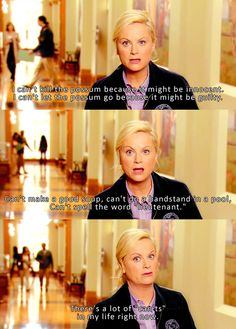 There are a lot of cant's in Leslie's life..so sad :P