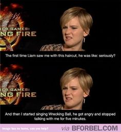 Liam Hemsworth Did Not Like Jennifer Lawrence's Pixie Haircut… ---- hahaha I absolutely love that she started sing Wrecking ball!! She is absolutely my favorite person ever!!