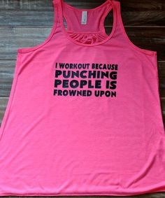 I Workout Because Punching People Is Frowned Upon Tank Top - Crossfit Shirt - Workout Tank Top - Funny