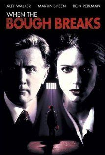 WHEN the BOUGH BREAKS (1994) | Martin Sheen ●彡 A female police detective investigates the apparent serial killing of several children which is linked to an institutionalized, autistic child.