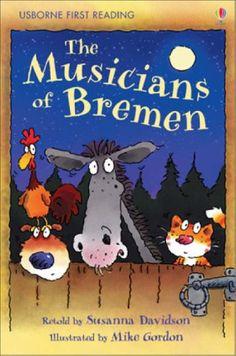 Musicians of Bremen  (Usborne First Reading) by Susanna Davidson