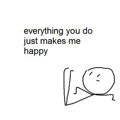 You make me happy Fb Memes, Funny Memes, Cute Love Memes, Cute Messages, Virginia Woolf, Wholesome Memes, Mood Pics, Love You So Much, Make Me Happy