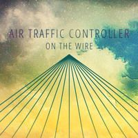 Air Traffic Controller - On The Wire