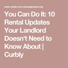 You Can Do It: 10 Rental Updates Your Landlord Doesn't Need to Know About | Curbly