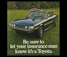 Vintage Toyota ads. Safe to say we can still use this pitch (minus the Rav4 snaffu last year, but all is back to normal) #Toyota  charlesmaundtoyota.com