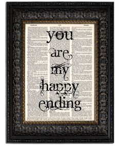 Wedding Sign Quote Print YOUR Are My HAPPY ENDING Art Print wedding gift book page art on vintage dictionary page 8x10 dictionary art print