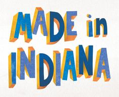Hoosier - Made in Indiana
