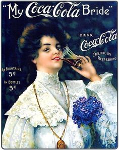 BEVERAGE - SING ALONG: This image shows the cover for the sheet music My Coca Cola Bride, which, along with other Coca Cola themed songs, would be mailed to you when you sent ten cents worth of return postage stamps to Coca Cola, Coca Cola Poster, Coca Cola Drink, Coca Cola Ad, Always Coca Cola, World Of Coca Cola, Coca Cola Vintage, Vintage Ads, Vintage Posters, Vintage Bridal