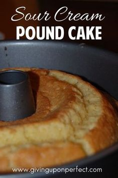 Recipe for my Granny's famous Sour Cream Pound Cake