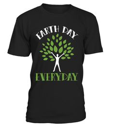 # Earth Day Everyday | Earth Day Shirt .  Limited Time Only - Ending Soon!Guaranteed safe and secure checkout via:PAYPAL | VISA | MASTERCARD | AMEX | DISCOVER>> Need to change this design?Contact Us!    EXTRA DISCOUNT :Order 2 or more and save lots of money on shipping! Make a perfect gift for your family, friends or anyone.  Tags :Funny earth day tee shirts great earth day shirts collection Fun earth day tees earth day shirts earth day t shirts earth day tee shirts earth day t shirt…