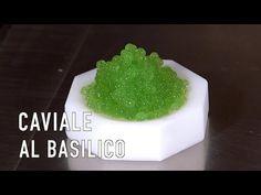 NUOVO METODO! Caviale al basilico - Texturas - YouTube