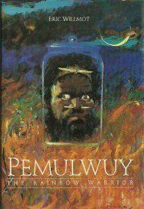 Pemulwuy, The Rainbow Warrior Rainbow Warrior, Ebook Pdf, Books To Read, Hero, 5 Seconds, Revolution, Link, Books, Reading Lists