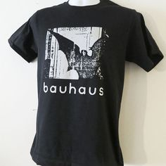 Bauhaus    T shirt screen print short sleeve  black by LostRecords, $15.99