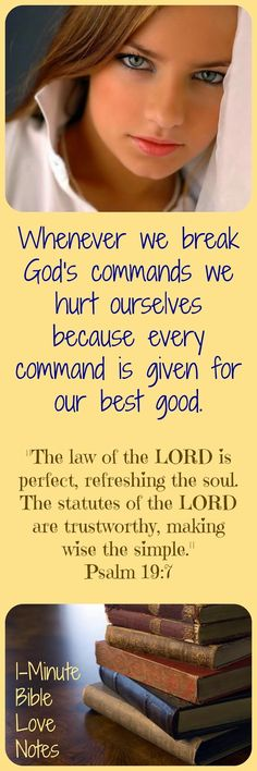 Sin is always foolish. God's commands are in the Bible for our good--they aren't simply arbitrary rules. They are the warnings of a loving Father to help us, keep us safe, keep our minds and bodies as whole as possible in this fallen world. Double click image to read 1-minute devotion.