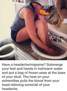 worth trying for a migraine! Have a headache/migraine? Submerge your feet and hands in hot/warm water and put a bag of frozen peas at the base of your skull. The heat on your extremities pulls the blood from your head relieving some/all of your headache. Health And Beauty Tips, Health And Wellness, Health Tips, Health Fitness, Workout Fitness, Health Exercise, Beauty Tricks, Fitness Motivation, Autogenic Training