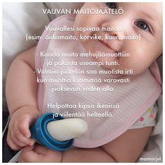 Paljon tämän simppelimmäksi on vaikea pistää. Eikä idea ole edes omani,  herranjestas! Mutta laitetaan tämäkin nyt tänne muistiin, jos tästä olisi  jollekin hammaskipuiselle tai helteiden uuvuttamalle vauvalle iloa.  Jos kuitenkin haluat alkaa hifistellä, tai lapsesi kaipaa vaihtelua, maidon Baby Led Weaning, Baby Food Recipes, Finger Foods, Children, Kids, New Baby Products, Food And Drink, Baby Boy, Nursery