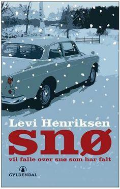 """Levi Henriksen: """"Snø vil falle over snø som har falt"""""""