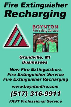 Fire Extinguisher Recharging Grandville , MI (517) 316-9911  We're Boynton Fire Safety Service.. The Main Source for Fire Protection for Michigan Businesses. Call Today!  We would love to hear from you.