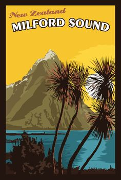 Items similar to Milford Sound New Zealand - Vintage Travel Poster on Etsy Tourism Poster, Nz Art, Milford Sound, Best Places To Travel, Travel Alone, Vintage Travel Posters, Illustrations, Poster On, Beach Trip