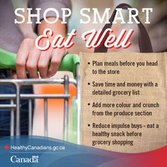Get more grocery shopping tips here: http://healthycanadians.gc.ca/eating-nutrition/healthy-eating-saine-alimentation/shopping-epicerie-eng.php?utm_source=pinterest_hcdns&utm_medium=social&utm_content=Mar12_HealthyGrocery_ENG&utm_campaign=social_media_14