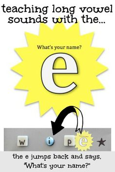 "Teach long vowel sounds with the ""What's Your Name? E""! magic e"