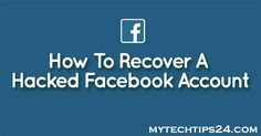 How to Recover Hacked Facebook Account without Email. Just follow some steps and fully recover your hacked facebook account. Just 3 Ways to Recover Account.