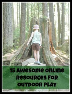kitchen counter chronicles: Outdoor Play Party - 15 Awesome Online Resources for Outdoor Play