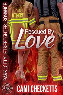 KJ's Book Nook: Rescued by Love by Cami Checketts