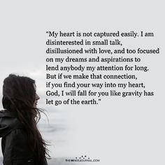 My Heart Is Not Captured Easily - https://themindsjournal.com/heart-not-captured-easily-3/